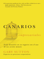 Canarios empresariales: Avoid Business Disasters with a Coal Miner's Secrets