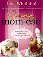 Speaking Mom-ese