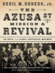 Read The Azusa Street Mission and Revival Online by Cecil M. Robeck | Books