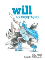 Will, God's Mighty Warrior