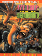 My Life as a Smashed Burrito