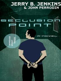Seclusion Point: Renegade Spirit Series (volume #3)