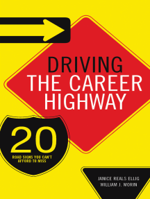 Driving the Career Highway: 20 Road Signs You Can't Afford to Miss