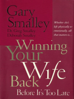 Winning Your Wife Back Before It's Too Late
