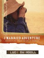 I Married Adventure
