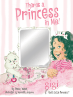 There's a Princess in Me