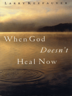 When God Doesn't Heal Now