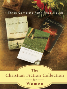 The Christian Fiction Collection for Women; Three Faith-Filled Novels: Fire Dancer, When Crickets Cry and Savannah From Savannah