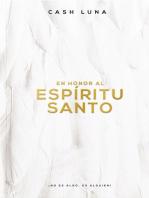 En honor al Espíritu Santo