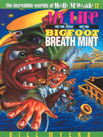 My Life as a Bigfoot Breath Mint