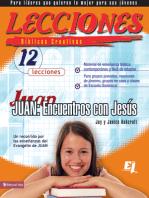 Lecciones bíblicas creativas: Juan: Encuentros con Jesús