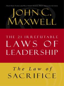 The 21 Irrefutable Laws Of Leadership PDF Free Download