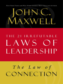 Law of Connection: Lesson 10 from The 21 Irrefutable Laws of Leadership