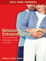Relaciones extraordinarias: Una vida amorosa apasionada, íntima y divertida