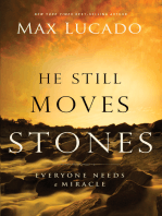 He Still Moves Stones