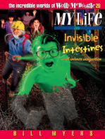 My Life as Invisible Intestines (with Intense Indigestion)