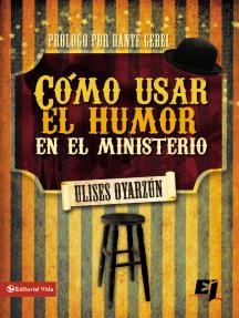 Cómo usar el humor en el ministerio