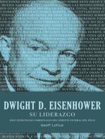 Dwight D. Eisenhower su liderazgo: Diez estrategias comerciales del gerente general del Día D