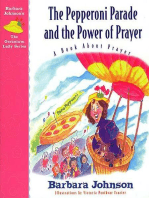 The Pepperoni Parade and the Power of Prayer: A Book About Prayer