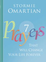 Seven Prayers That Will Change Your Life Forever