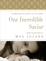 One Incredible Savior