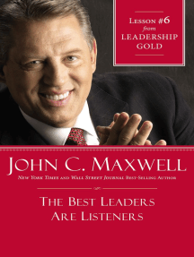 The Best Leaders Are Listeners: Lesson 6 from Leadership Gold