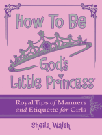 How to Be God's Little Princess