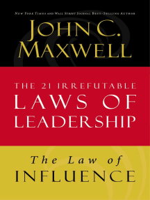 The Law of Influence: Lesson 2 from The 21 Irrefutable Laws of Leadership