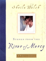 Stones from the River of Mercy
