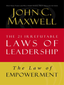 The Law of Empowerment: Lesson 12 from The 21 Irrefutable Laws of Leadership