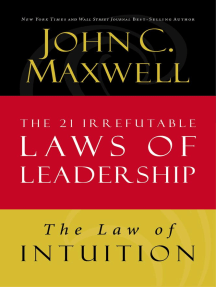 The Law of Intuition: Lesson 8 from The 21 Irrefutable Laws of Leadership