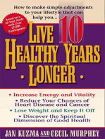 Live 10 Healthy Years Longer