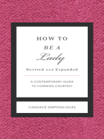 How to Be a Lady Revised and Expanded