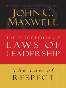 The Law of Respect: Lesson 7 from The 21 Irrefutable Laws of Leadership