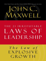 The Law of Explosive Growth: Lesson 20 from The 21 Irrefutable Laws of Leadership