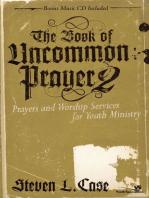 The Book of Uncommon Prayer 2