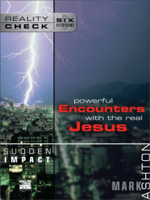Sudden Impact: Powerful Encounters with the Real Jesus