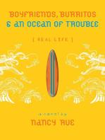 Boyfriends, Burritos and an Ocean of Trouble (Enhanced Edition)