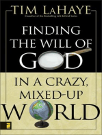 Finding the Will of God in a Crazy, Mixed-Up World