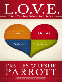 L. O. V. E.: Putting Your Love Styles to Work for You