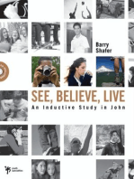 See, Believe, Live