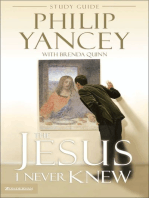 The Jesus I Never Knew Study Guide