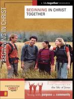 Beginning in Christ Together