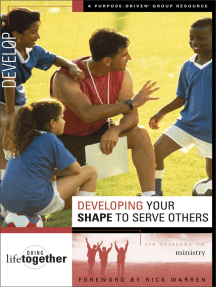 Developing Your SHAPE to Serve Others: Six Sessions on Ministry