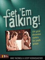 Get 'Em Talking