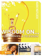 Wisdom On … Music, Movies and Television
