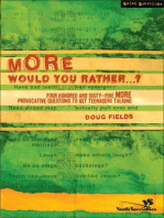 More Would You Rather…?