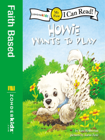 Howie Wants to Play: My First