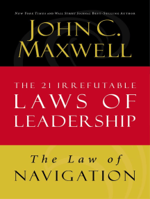 The Law of Navigation: Lesson 4 from The 21 Irrefutable Laws of Leadership