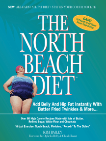 The North Beach Diet: Add Belly and Hip Fat Instantly with Batter Fried Twinkies and More